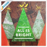 AllIsBright.jpg