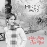mikeywax.jpg